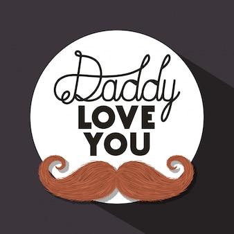 Pai eu te amo e design do bigode