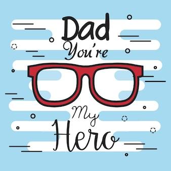 Pai você é meu cartão de herói