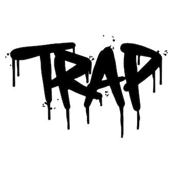 Palavra de armadilha de graffiti pulverizada isolada no fundo branco. grafite de fonte de armadilha pulverizada. ilustração vetorial.