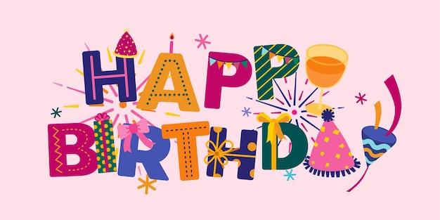Palavra de feliz aniversário lindo cartão. letras de palavras modernas em plano de fundo para cartaz, convite ilustração de celebração dos desenhos animados