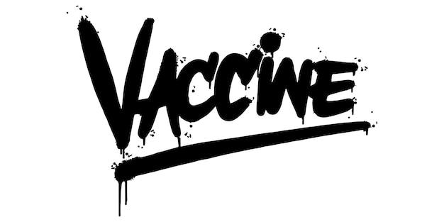 Palavra de vacina de graffiti pulverizada isolada no fundo branco. grafite de fonte de vacina pulverizada. ilustração vetorial.