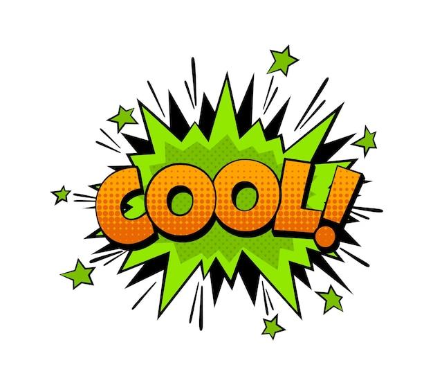 Palavra em quadrinhos dos desenhos animados cool. expressão comunicação fala bolha com forma de efeito de explosão