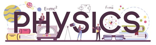 Palavra tipográfica de física. os cientistas exploram eletricidade, magnetismo, ondas de luz e forças. estudo teórico e prático do geofísico. ilustração vetorial isolada