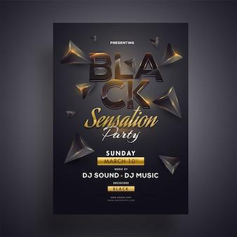 Panfleto de festa black sensation ou modelo de design com 3d geométrica