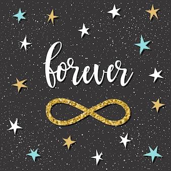 Para sempre. letras manuscritas e estrela desenhada à mão para design t-shirt, cartão de casamento, convite nupcial, pôster romântico, álbum de recortes, álbum do dia dos namorados, etc. textura de ouro.