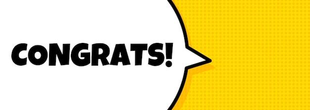 Parabéns. banner de bolha do discurso com texto de parabéns. alto-falante. para negócios, marketing e publicidade. vetor em fundo isolado. eps 10.