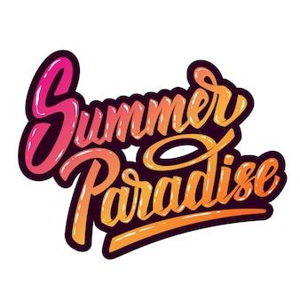 Paraíso de verão. mão desenhada letras frase sobre fundo branco. elemento para cartaz, cartão postal. ilustração