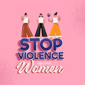 Pare a violência contra mulheres texto com desenhos animados adolescentes mostrando gesto de parada no fundo rosa de meio-tom.