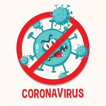 Pare de sinal de prohitbit de coronavírus com personagem de desenho animado de coronavírus
