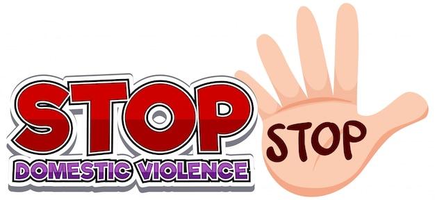 Pare o design de fonte de violência doméstica com gesto com a mão