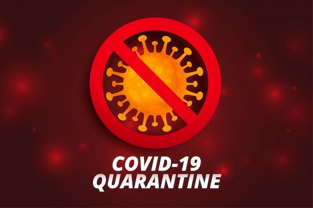 Pare o design de plano de fundo de quarentena e coronavírus e covid19