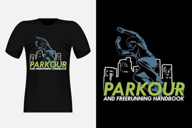 Parkour e free running handbook silhouette vintage t-shirt design