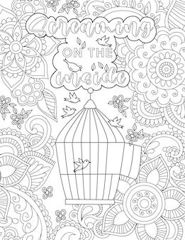 Pássaros voando, desenho em torno de sua gaiola, rodeada por flores abaixo da mensagem de vibração positiva. desenho de linha de criatura emplumada flutuando em casa embaixo da nota inspiradora.