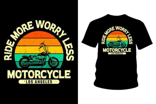 Passeio mais preocupação menos motocicleta design tipografia de camisetas