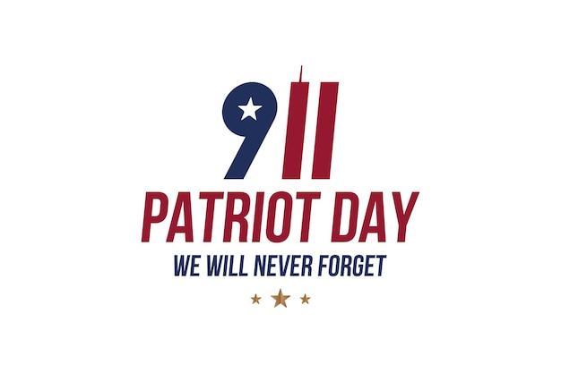 Patriot day 11 de setembro de 2001. nunca esqueceremos. inscrição de fonte com torres gêmeas em um fundo branco. banner para o dia da memória do povo americano. elemento plano eps 10
