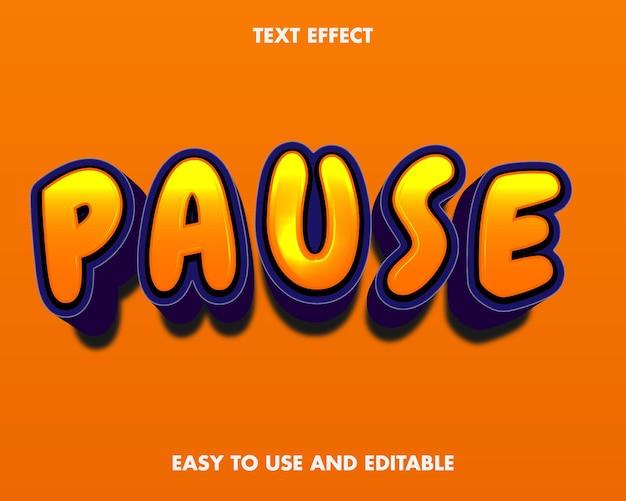 Pause o efeito do texto. estilo de fonte editável.