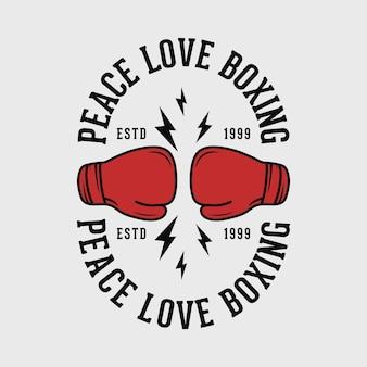 Paz amor boxe tipografia vintage boxe ilustração de design de camiseta