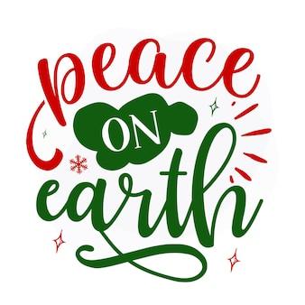 Paz na terra design de vetor de citações de natal premium