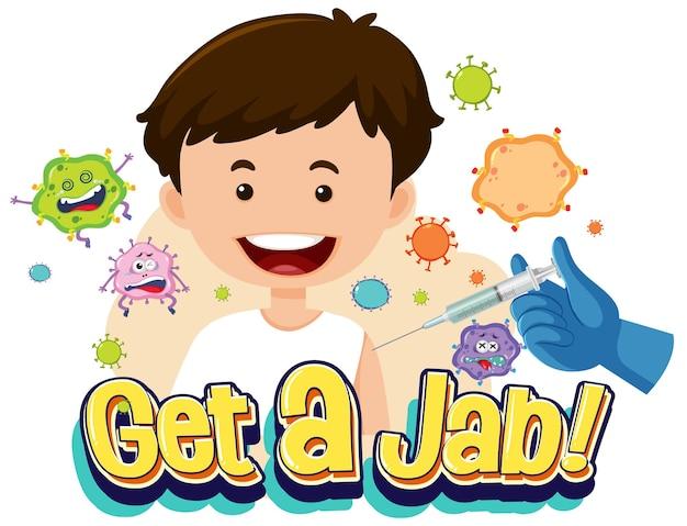 Pegue uma fonte jab com um menino tomando uma vacina