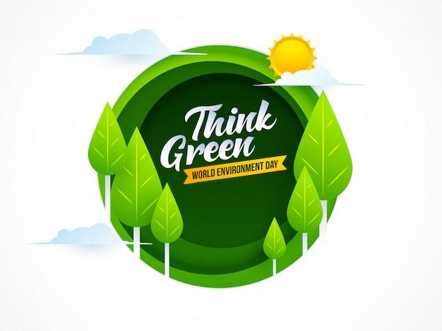 Pensa verde. dia mundial do meio ambiente