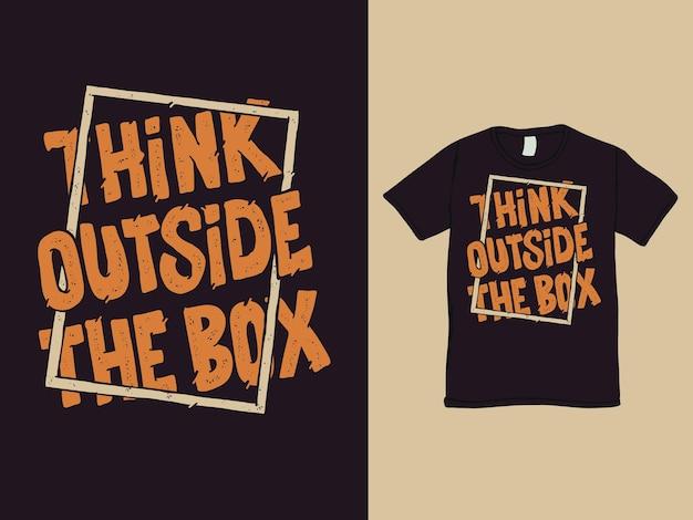 Pense fora da caixa de palavras design de camisa