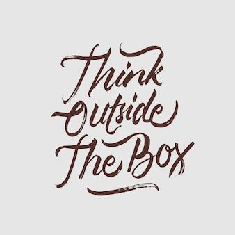 Pense fora da caixa lettering citação motivacional