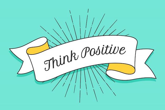 Pense positivo. fita na moda vintage com texto pensar positivo