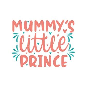 Pequeno príncipe da mamãe, desenho de letras de citações do dia das mães