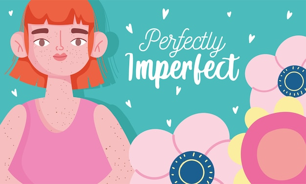 Perfeitamente imperfeito, mulher de desenho animado com sardas no corpo, cartão motivacional