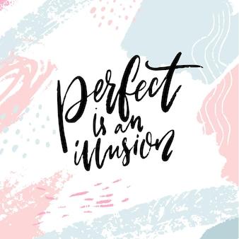 Perfeito é uma ilusão. citação de apoio inspirador em fundo artístico azul e rosa pastel. dizer positivo sobre o auto-suporte.