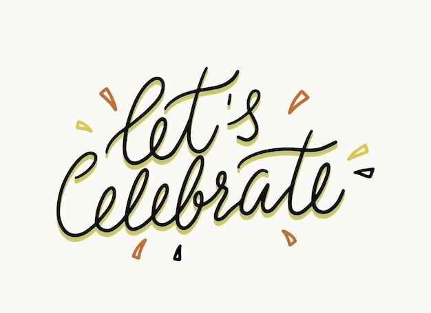 Permite comemorar frase caligráfica ou citação, decoração para convite, cartão de felicitações ou impressão de t-shirt de festa. tipografia, letras criativas, elemento de design, caligrafia para banner. ilustração vetorial