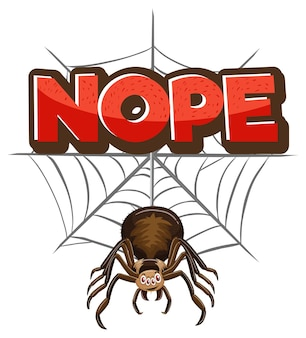 Personagem de desenho animado de aranha com banner de fonte nope isolado