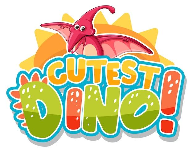 Personagem de desenho animado de dinossauro fofo com banner de fonte de dinossauro mais fofo