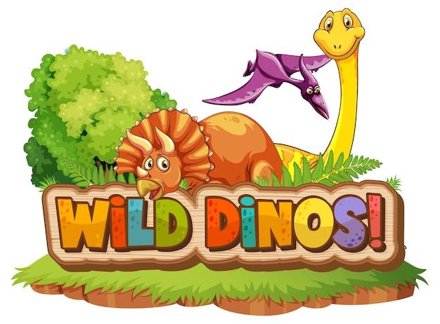 Personagem de desenho animado de dinossauros fofos com design de fonte para a palavra dinossauros selvagens