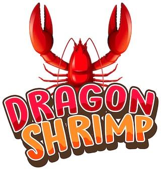 Personagem de desenho animado de lagosta com banner de fonte camarão dragão isolado