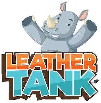 Personagem de desenho animado de rinoceronte com fonte leather tank