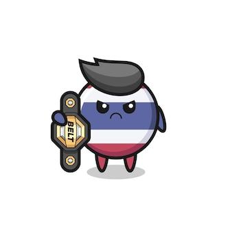 Personagem mascote do emblema da bandeira da tailândia como lutador de mma com o cinto de campeão, design de estilo fofo para camiseta, adesivo, elemento de logotipo