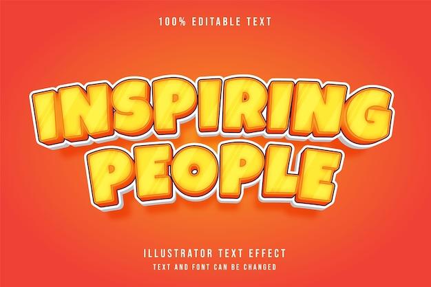 Pessoas inspiradoras, efeito de texto editável em 3d, gradação de amarelo e laranja efeito de quadrinhos