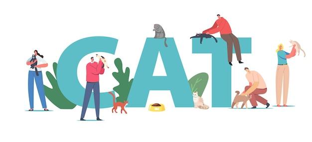 Pessoas que passam tempo com o conceito de animais de estimação de gatos. pessoas do sexo masculino personagens femininos cuidar do gato, alimentar, brincar. cartaz de lazer, comunicação, amor, cuidado dos animais, banner ou folheto. ilustração em vetor de desenho animado