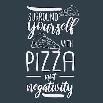 Pizza mão desenhada tipografia design de letras citação