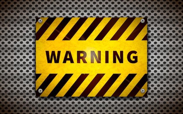 Placa de aviso amarela na grade metálica, fundo industrial