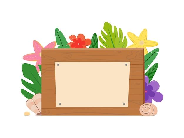 Placa de madeira com local para anotações. elemento de design dos desenhos animados para anúncios, anúncios, adesivos, ponteiros, etiquetas de preço. tema tropical e de verão. ilustração vetorial, plana