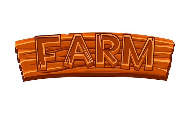 Placa de madeira velha com logotipo de fazenda para design gráfico. ilustração em vetor de uma tabuleta de prancha marrom para o jogo.