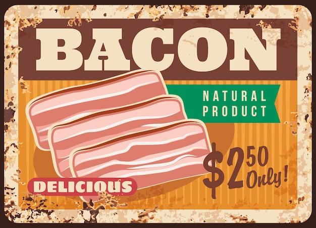 Placa de metal bacon enferrujada