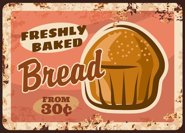 Placa de metal de pão de padaria enferrujada com pôster retrô de pão de padaria