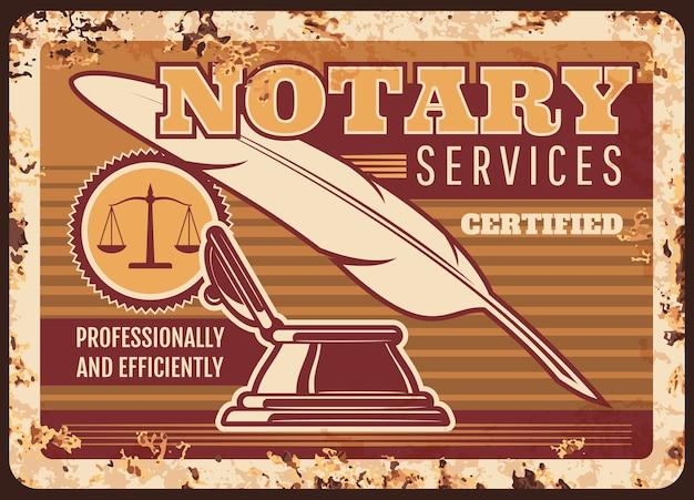 Placa de metal de serviços notariais enferrujada