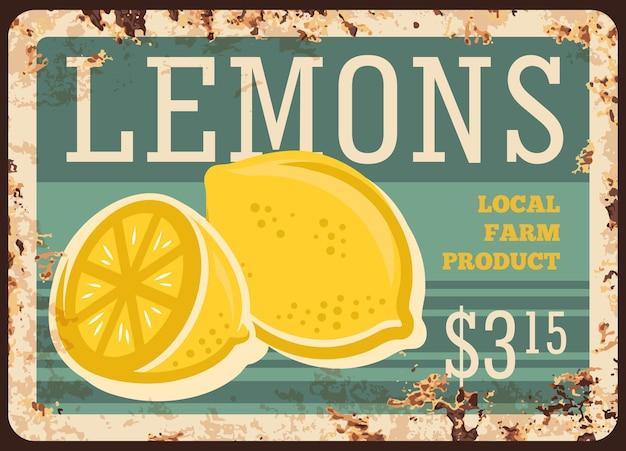 Placa de metal enferrujada da fazenda local dos limões. cheio e fatiado ao meio limão maduro desenhado à mão.