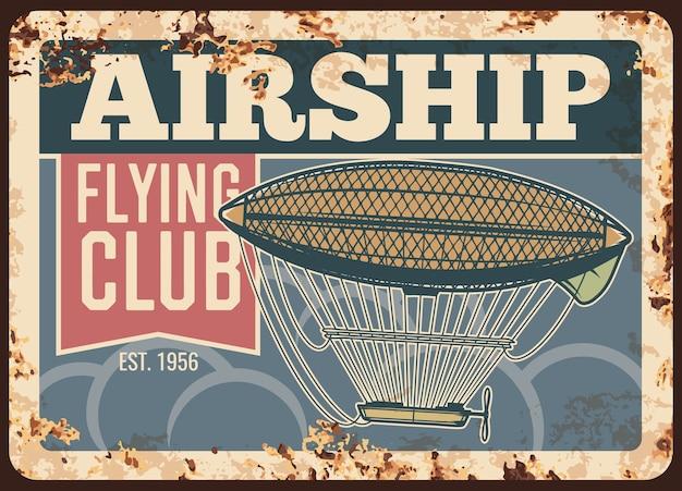 Placa de metal enferrujada do aeroclube do dirigível, placa de lata de ferrugem vintage.