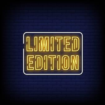 Placa de néon de edição limitada