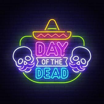 Placa de néon dia de los muertos